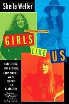 Girls Like Us: Carole King, Joni Mitchell,…