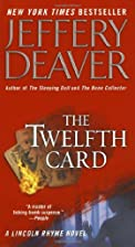 The Twelfth Card by Jeffery Deaver