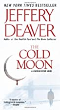 The Cold Moon: A Lincoln Rhyme Novel by…