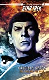 George III, David R.: Crucible: Spock--The Fire and the Rose (Star Trek (Unnumbered Paperback))