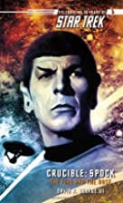 Crucible: Spock - The Fire and the Rose by…