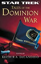 Tales of the Dominion War by Keith R. A.…