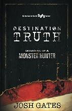 Destination Truth: Memoirs of a Monster…