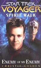 Spirit Walk: Enemy of My Enemy by Christie…