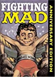 Gaines, William M.: Fighting Mad