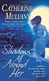Mulvany, Catherine: Shadows All Around Her