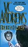 Andrews, V. C.: Broken Flower