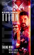 Titan: Taking Wing by Michael A. Martin
