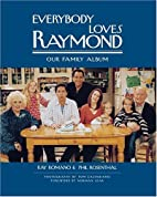 Everybody Loves Raymond: Our Family Album by…