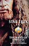 Ford, John M.: The Hand of Kahless: The Final Reflection and Kahless (Star Trek: All)
