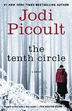 The Tenth Circle: A Novel by Jodi Picoult