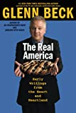 Beck, Glenn: The Real America: Messages from the Heart and Heartland