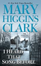 I Heard That Song Before by Mary Higgins…