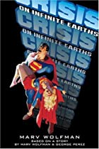 Crisis on Infinite Earths (novel) by Marv…