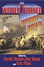 The World turned Upside Down by Eric Flint