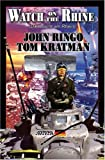 Ringo, John: Watch on the Rhine (Posleen War Series #7)