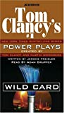 Clancy, Tom: Tom Clancy's Power Plays: Wild Card