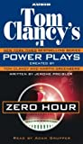 Clancy, Tom: Tom Clancy's Power Plays: Zero Hour