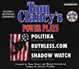Clancy, Tom: The Power Plays Collection: Politika Ruthlesscom Shadow Watch