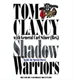Clancy, Tom: Shadow Warriors: Inside the Special Forces (Study in Command)