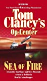 Clancy, Tom: Tom Clancy's Op-Center: Sea of Fire