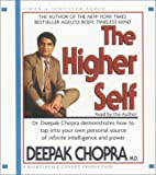 Chopra, Deepak: The Higher Self