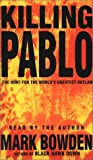 Bowden, Mark: Killing Pablo
