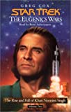 Greg Cox: Star Trek: The Eugenics Wars Volume Two: Kahn Noonien Singh: The Rise and Fall (Star Trek: Eugenics Wars)