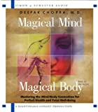 Chopra, Deepak: Magical Mind, Magical Body: Mastering the Mind/Body Connection for Perfect Health and Total Well-Being