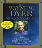 Wayne Dyer Audio Collection by Dr. Wayne W.…
