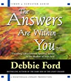 Ford, Debbie: The Answers are Within You: Unveiling Life's Greatest Spiritual Secrets in the Shadow of Your Soul