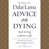 Dalai Lama XIV: Advice on Dying: And Living a Better Life