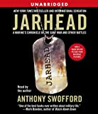 Swofford, Anthony: Jarhead Movie Tie-In: A Marine's Chronicle of the Gulf War and Other Battles