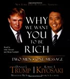 Trump, Donald J.: Why We Want You to Be Rich: Two Men - One Message