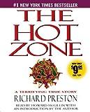 Preston, Richard: The Hot Zone: A Terrifying True Story