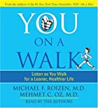 YOU: On a Walk by Michael F. Roizen