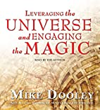 Leveraging the Universe and Engaging the…