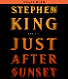 King, Stephen: Just After Sunset: Stories