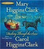 Clark, Mary Higgins: Dashing Through the Snow