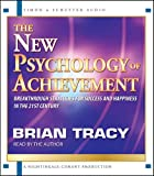 Tracy, Brian: The New Psychology of Achievement
