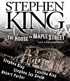 The House on Maple Street: And Other Stories…