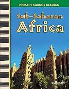 Sub-Saharan Africa: World Cultures Through…