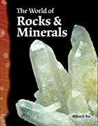 The World of Rocks and Minerals: Earth and…