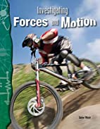 Investigating Forces and Motion (Physical…