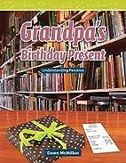 Grandpa's Birthday Present: Level 5…
