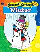 Seasonal Centers: Winter by KRISTA PETTIT