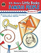 U.S. History Little Books: Famous People by…