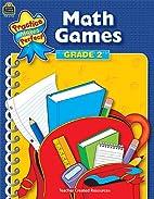 Math Games Grade 2 (Practice Makes Perfect…