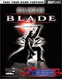 Farkas, Bart G.: Blade Official Strategy Guide (Official Strategy Guides)