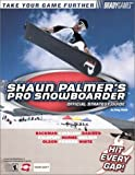 Walsh, Doug: Shaun Palmer's Pro Snowboarder Official Strategy Guide (Bradygames Take Your Games Further)